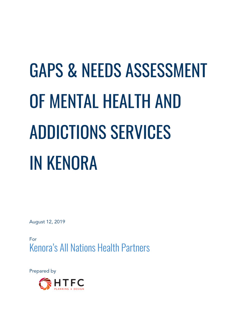 Cover for Gaps & Needs Assessment of Mental Health and Addictions Services in Kenora Report for August 12, 2019