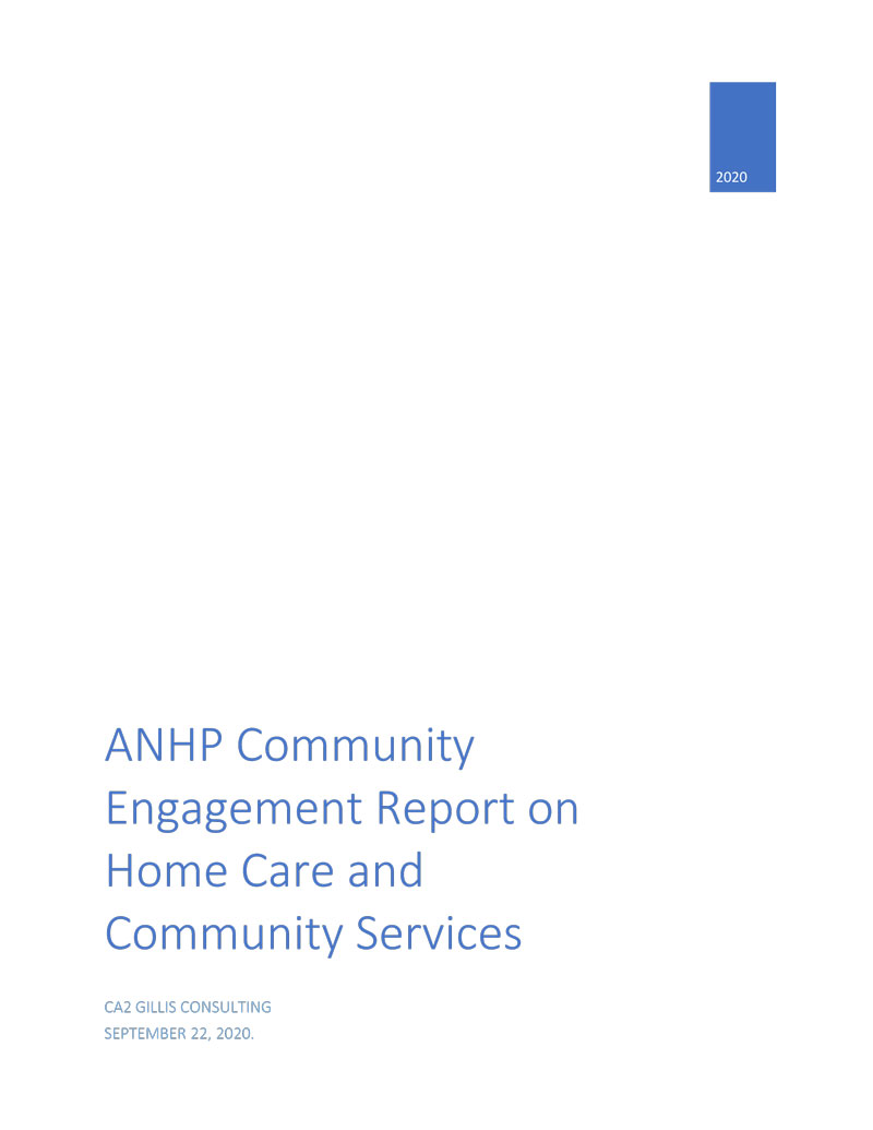 Cover page for ANHP Community Engagement Report on Home Care and Community Services from September 22, 2020