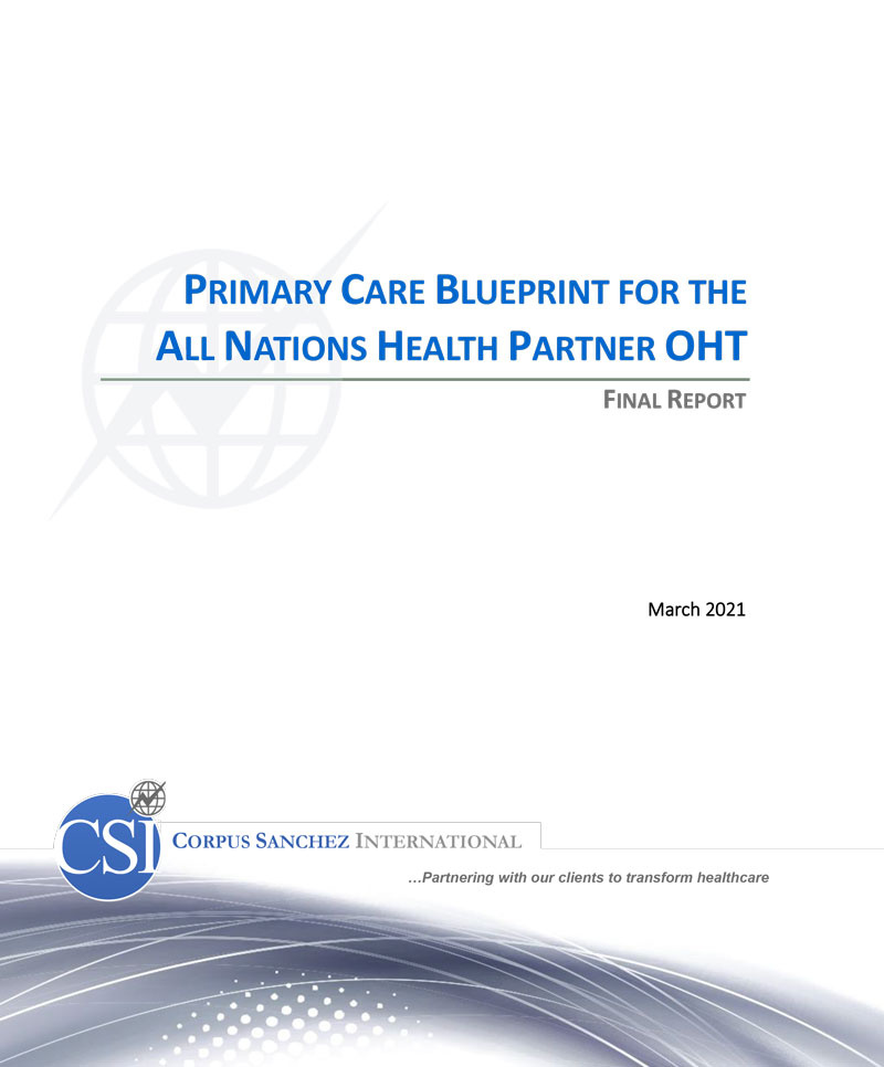 Cover Page for Primary Care Blueprint for the All Nations Health Partner OHT Final Report from March 2021